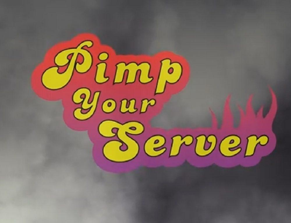 Pimp You Server – IBM